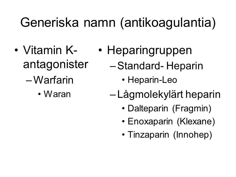 Generiska namn (antikoagulantia)