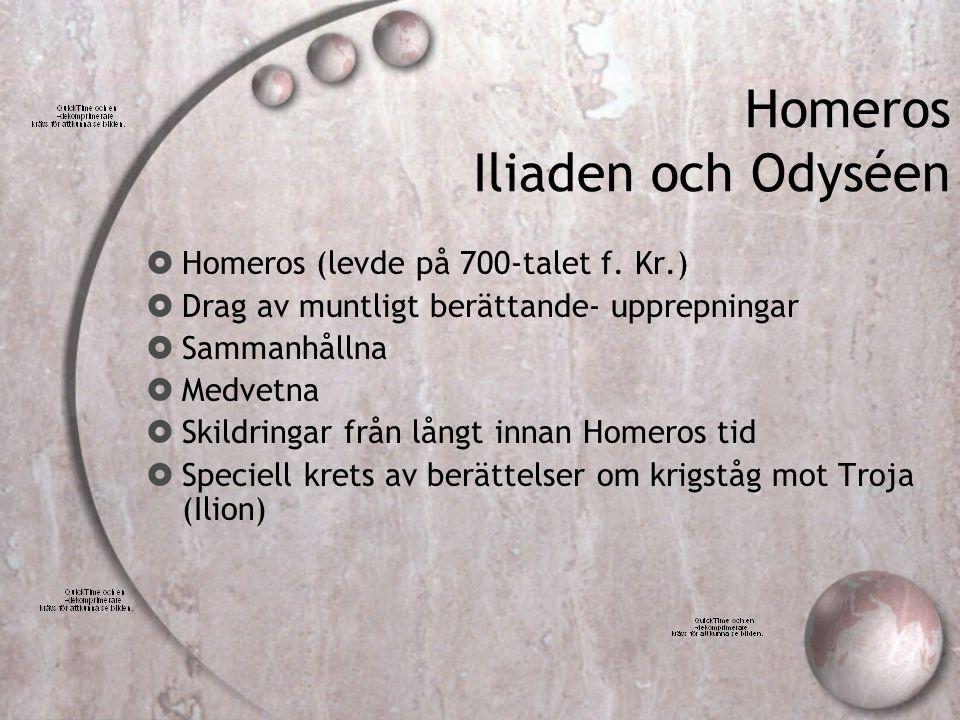 Homeros Iliaden och Odyséen