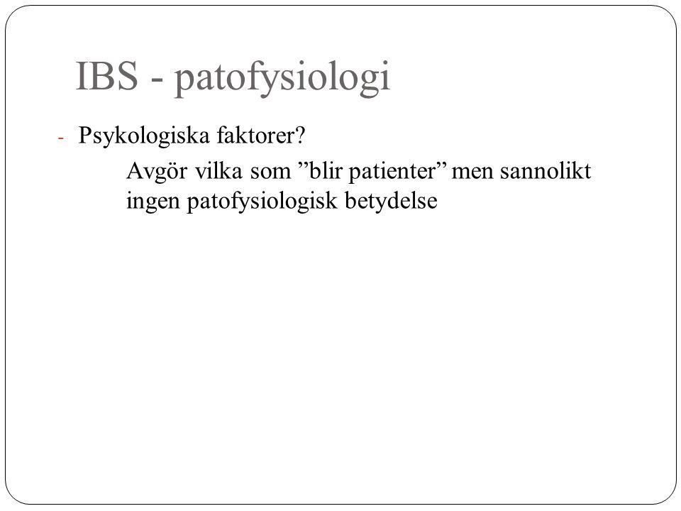 IBS - patofysiologi Psykologiska faktorer