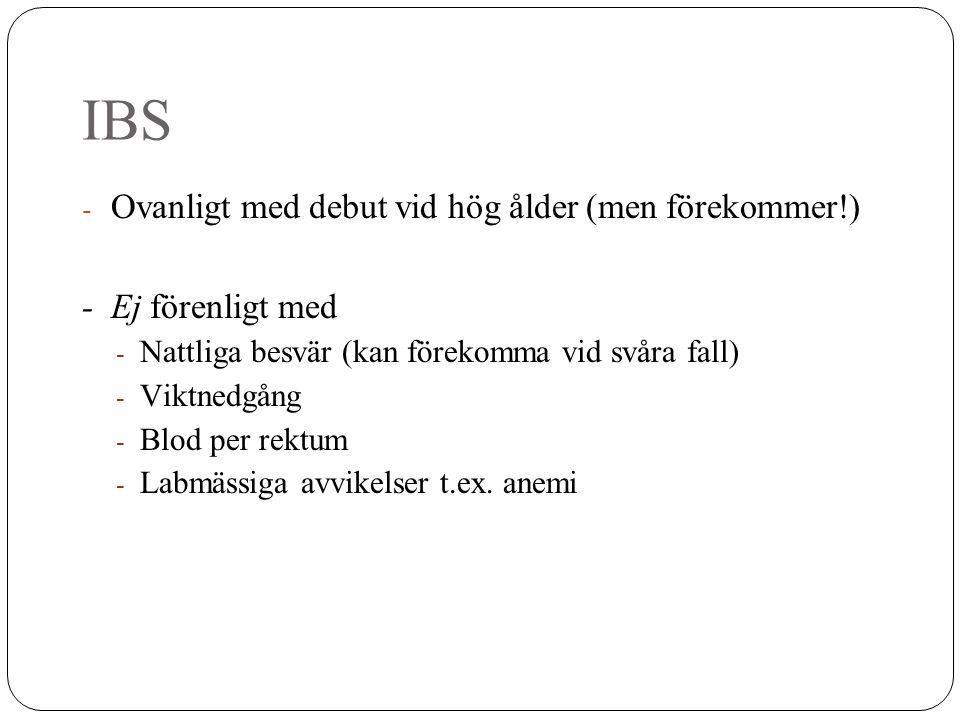 IBS Ovanligt med debut vid hög ålder (men förekommer!)