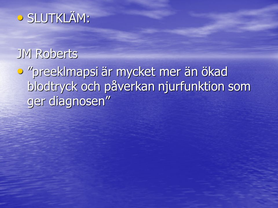 SLUTKLÄM: JM Roberts.