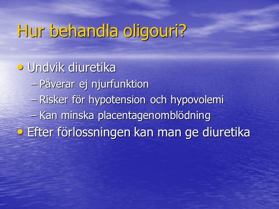 Hur behandla oligouri Undvik diuretika