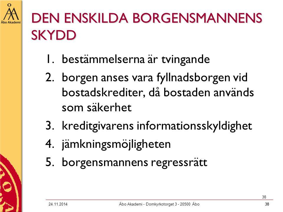DEN ENSKILDA BORGENSMANNENS SKYDD