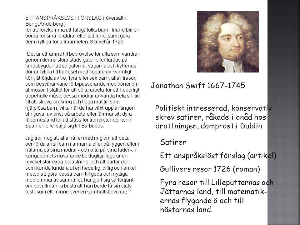 Ett anspråkslöst förslag (artikel) Gullivers resor 1726 (roman)