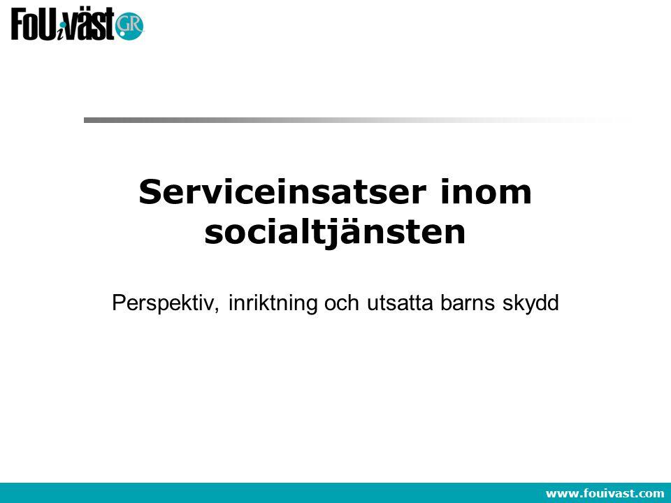 Serviceinsatser inom socialtjänsten