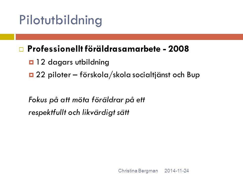 Pilotutbildning Professionellt föräldrasamarbete - 2008
