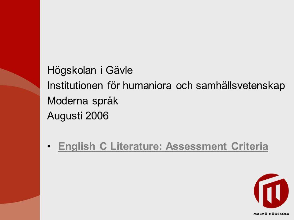 Högskolan i Gävle Institutionen för humaniora och samhällsvetenskap. Moderna språk. Augusti 2006.