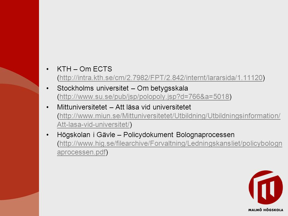 KTH – Om ECTS (http://intra. kth. se/cm/2. 7982/FPT/2