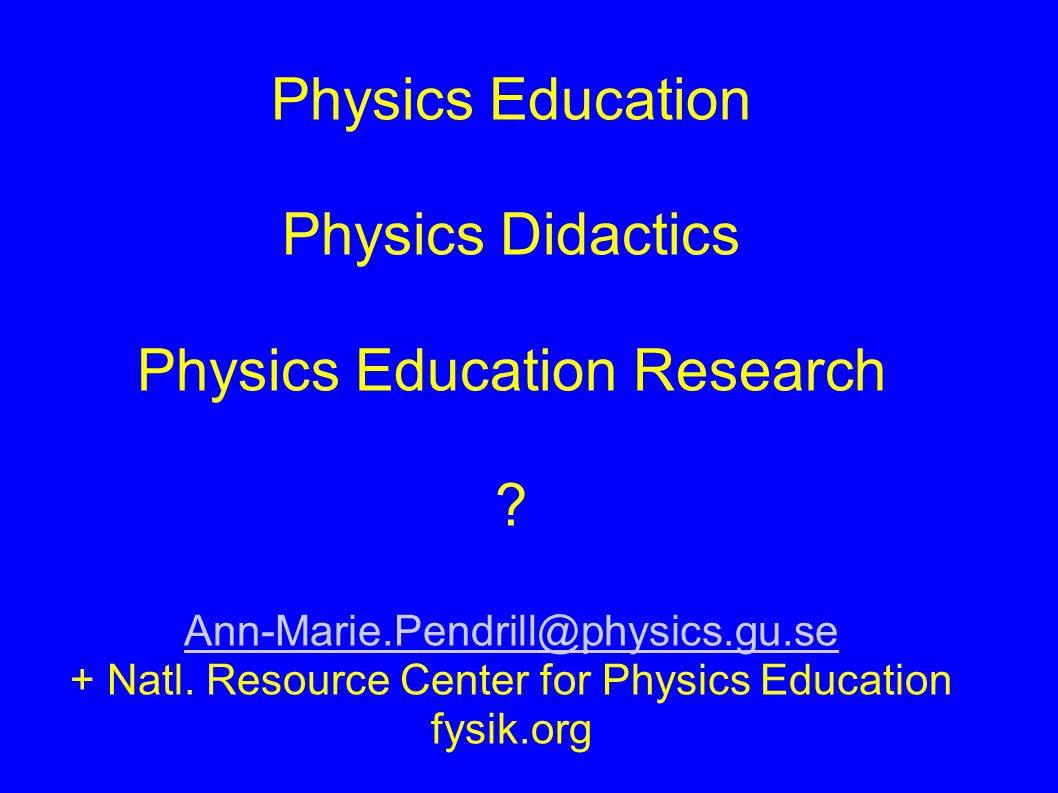 Physics Education Physics Didactics Physics Education Research