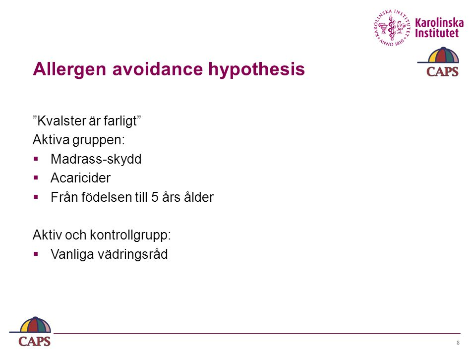 Allergen avoidance hypothesis