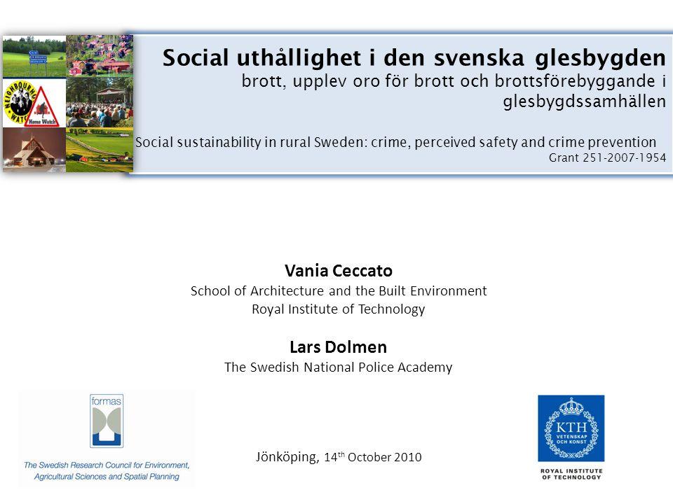 Social uthållighet i den svenska glesbygden brott, upplev oro för brott och brottsförebyggande i glesbygdssamhällen