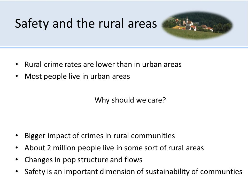 Safety and the rural areas