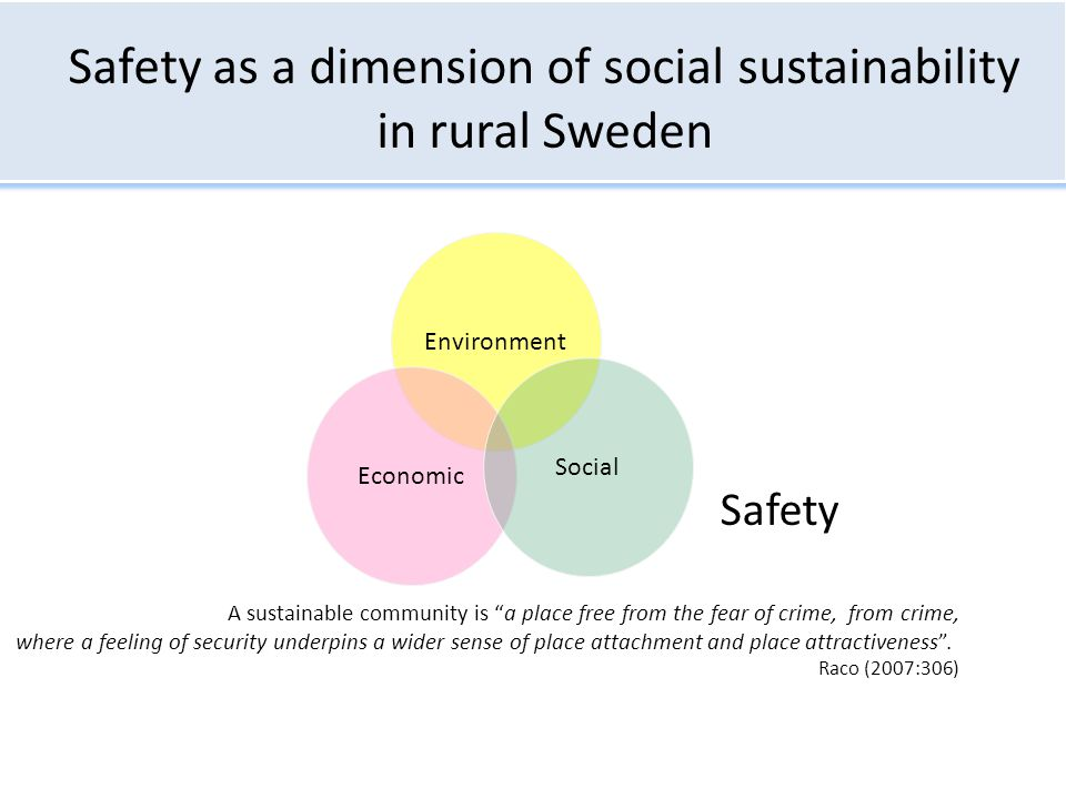 Safety as a dimension of social sustainability in rural Sweden
