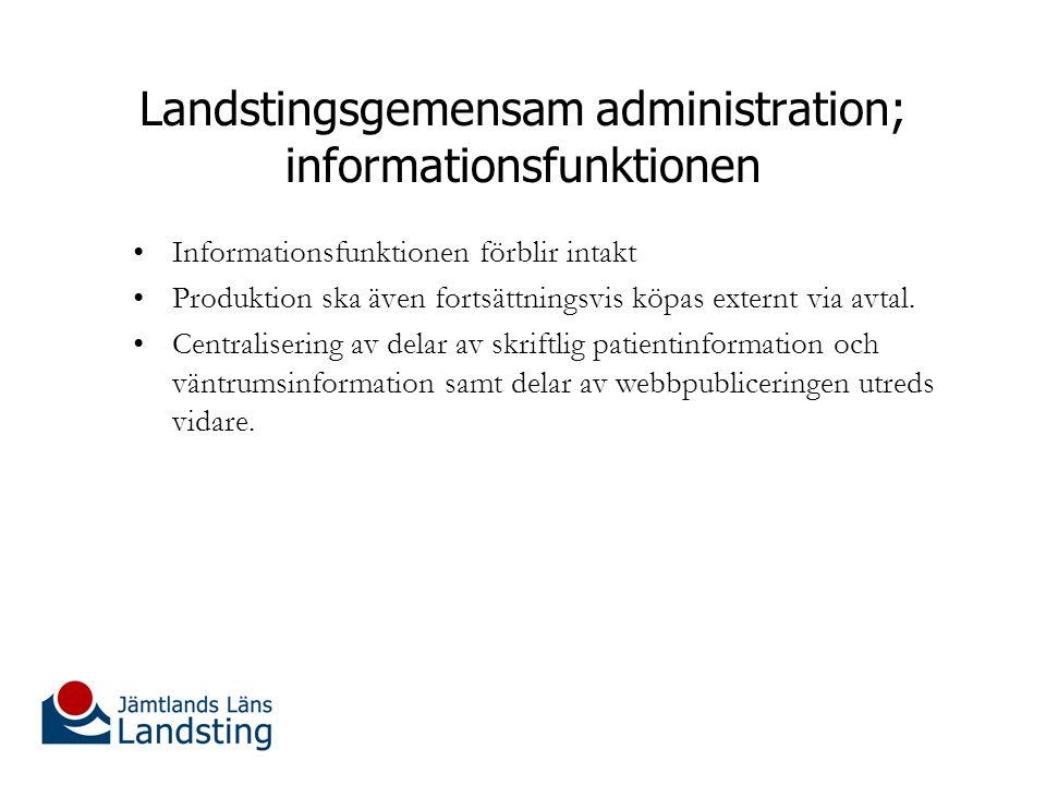 Landstingsgemensam administration; informationsfunktionen