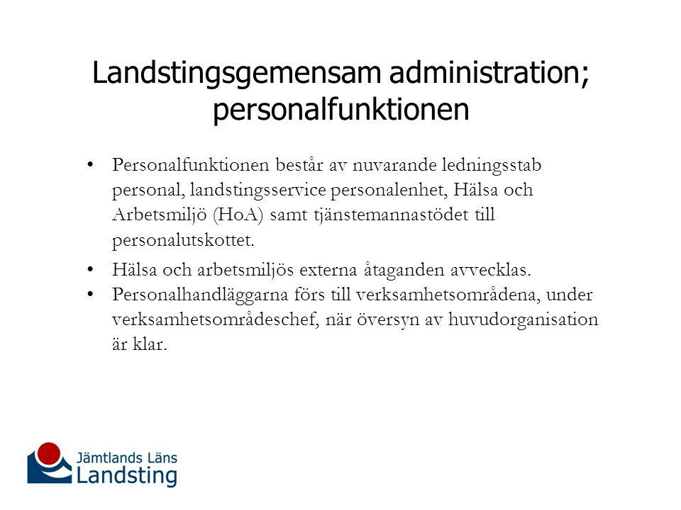 Landstingsgemensam administration; personalfunktionen