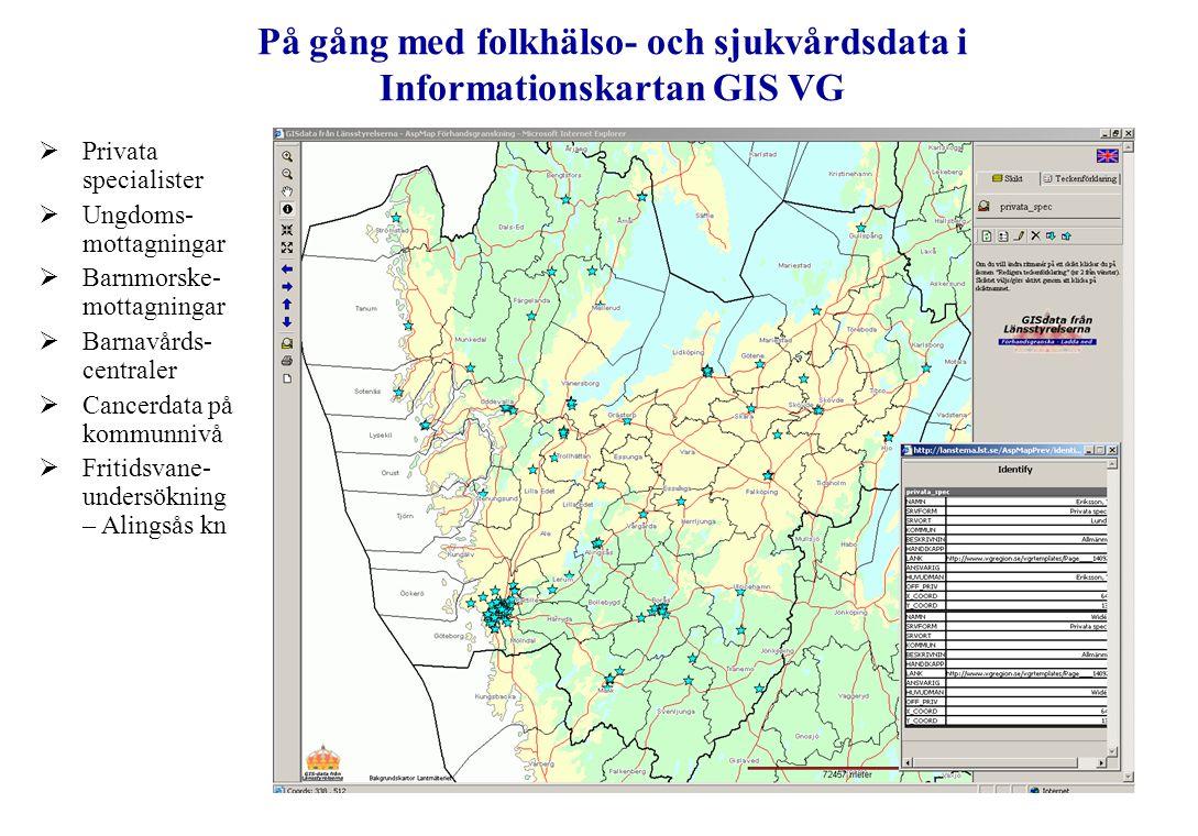 På gång med folkhälso- och sjukvårdsdata i Informationskartan GIS VG