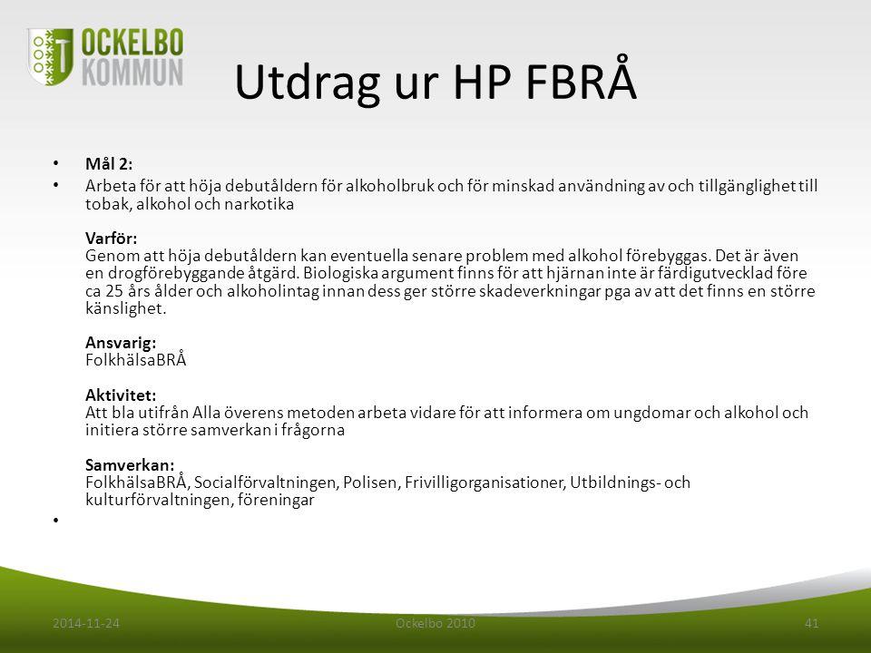 Utdrag ur HP FBRÅ Mål 2: