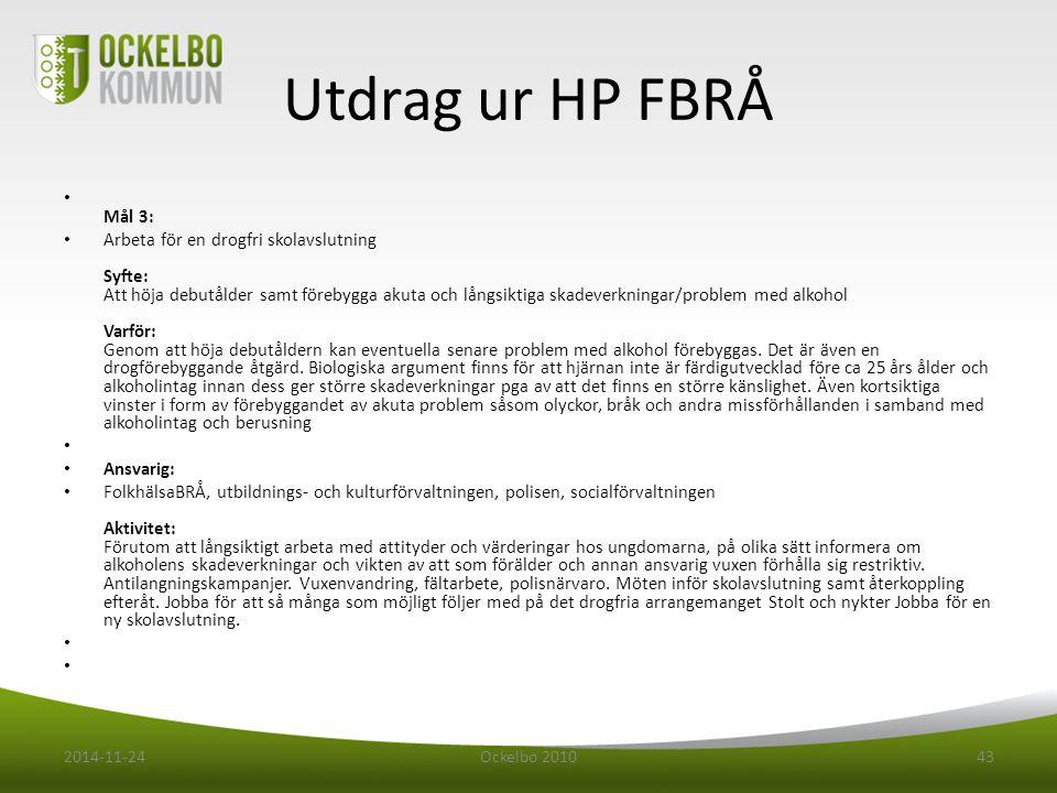 Utdrag ur HP FBRÅ Mål 3: