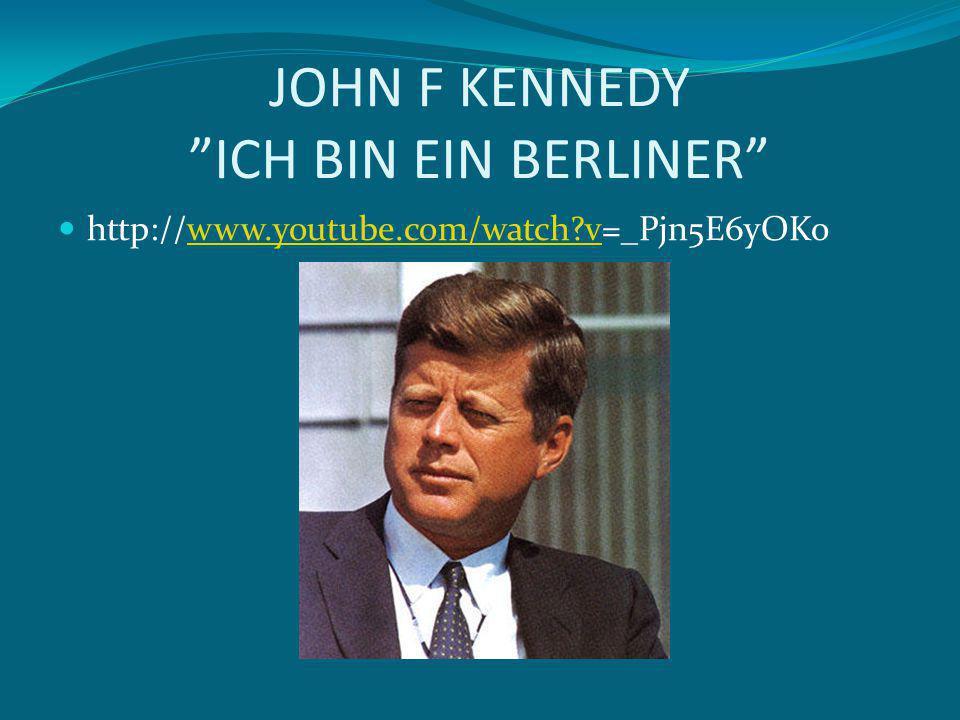 JOHN F KENNEDY ICH BIN EIN BERLINER