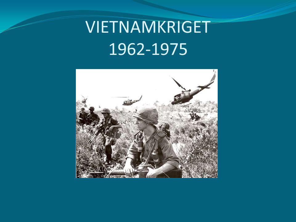 VIETNAMKRIGET 1962-1975