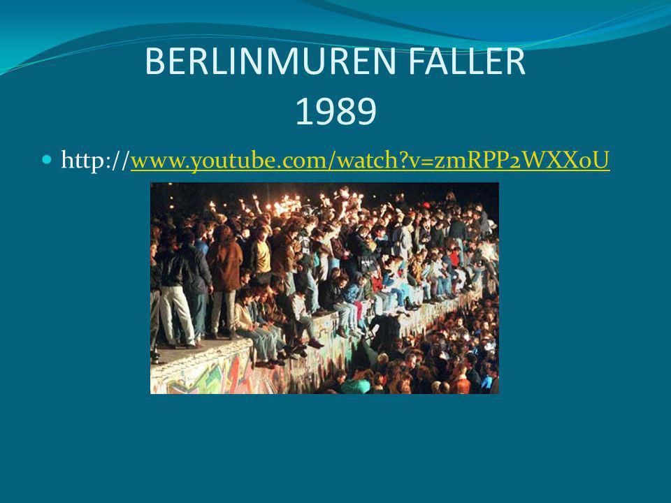 BERLINMUREN FALLER 1989 http://www.youtube.com/watch v=zmRPP2WXX0U