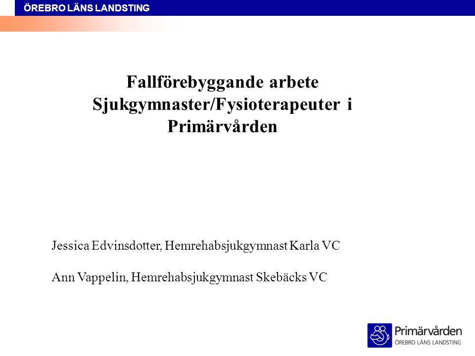 Fallförebyggande arbete Sjukgymnaster/Fysioterapeuter i