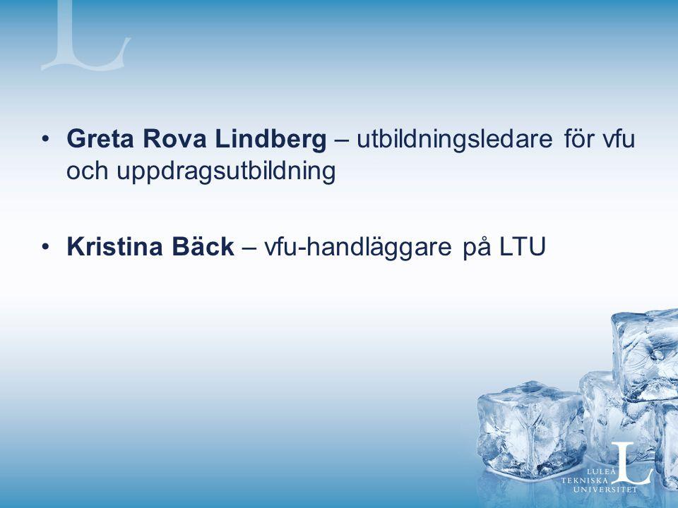 Greta Rova Lindberg – utbildningsledare för vfu och uppdragsutbildning