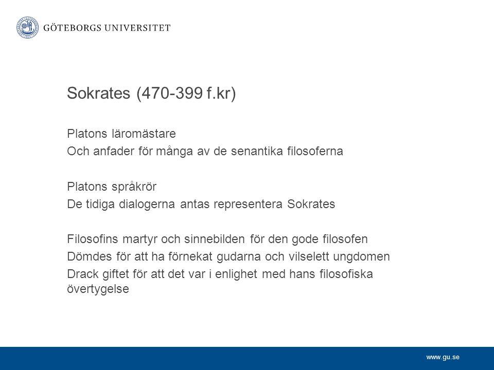 Sokrates (470-399 f.kr) Platons läromästare
