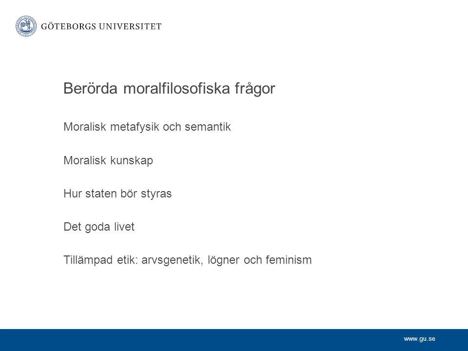 Berörda moralfilosofiska frågor