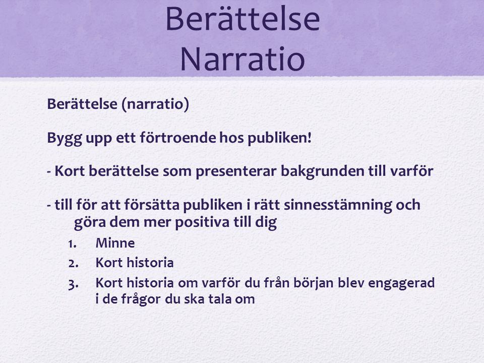 Berättelse Narratio Berättelse (narratio)