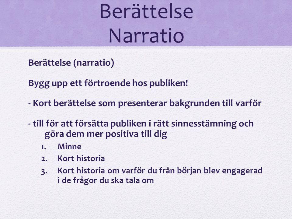 Berättelse Narratio Berättelse (narratio)