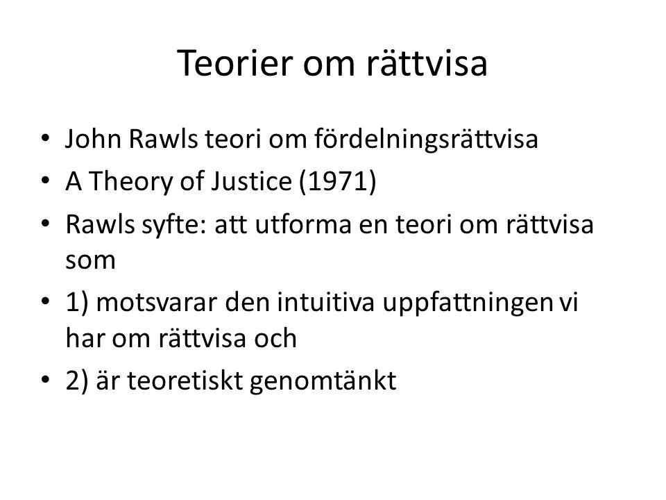 Teorier om rättvisa John Rawls teori om fördelningsrättvisa