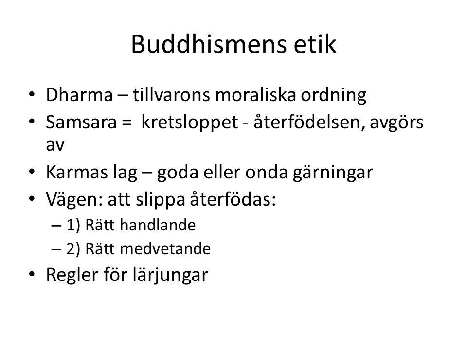 Buddhismens etik Dharma – tillvarons moraliska ordning