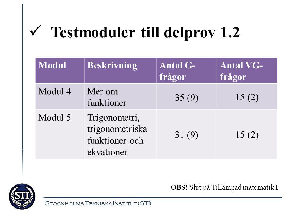Testmoduler till delprov 1.2
