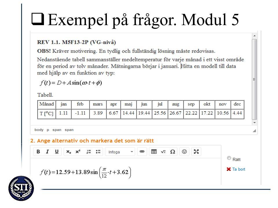 Exempel på frågor. Modul 5