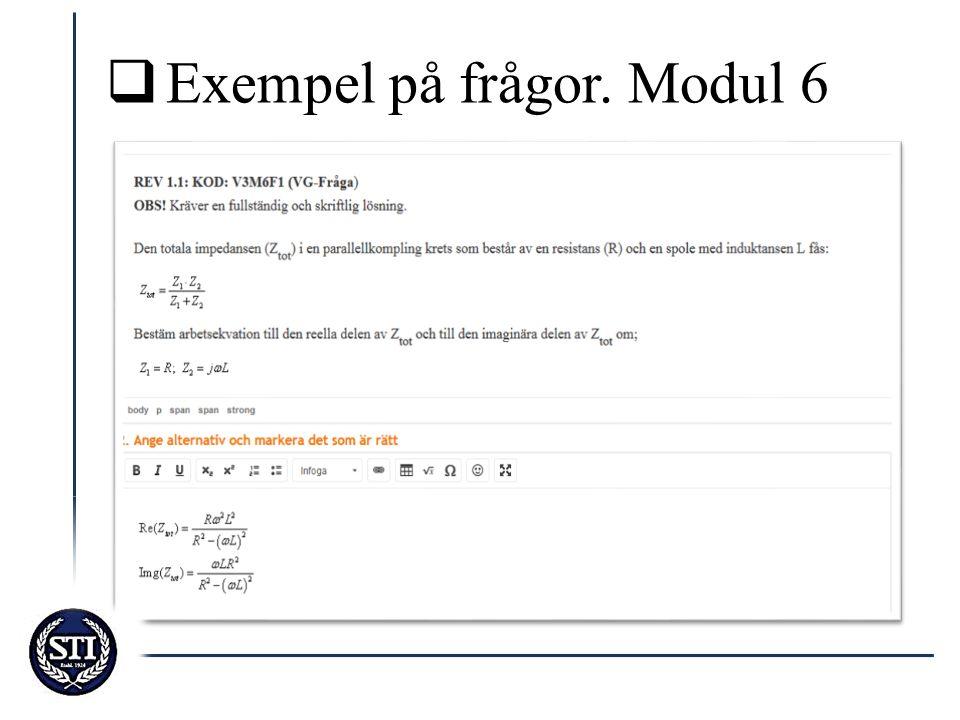 Exempel på frågor. Modul 6