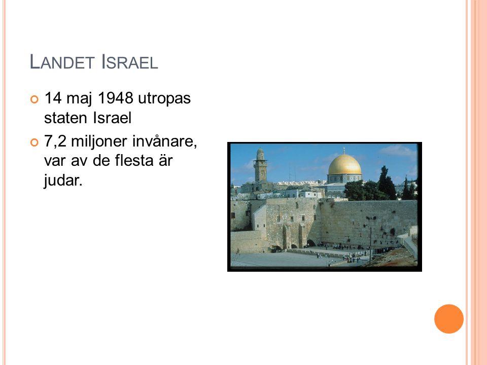 Landet Israel 14 maj 1948 utropas staten Israel