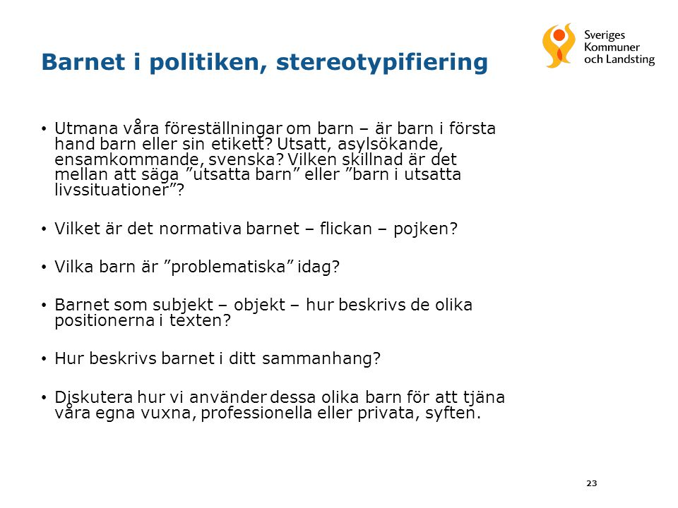 Barnet i politiken, stereotypifiering