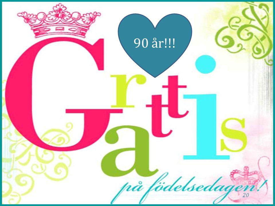 90 år!!!