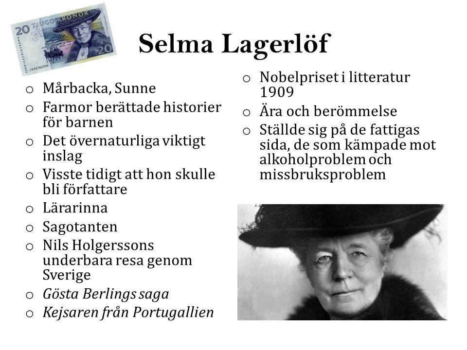 Selma Lagerlöf Nobelpriset i litteratur 1909 Mårbacka, Sunne