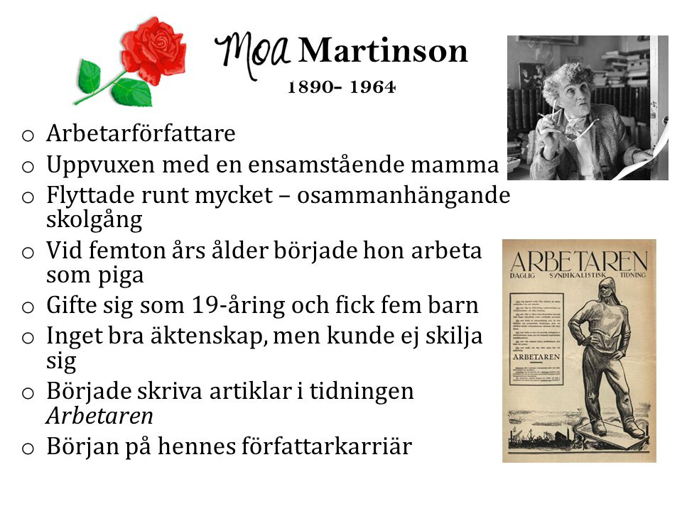 Moa Martinson 1890- 1964 Arbetarförfattare