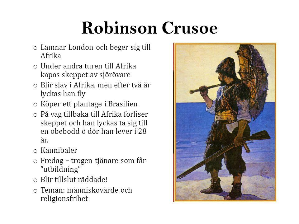 Robinson Crusoe Lämnar London och beger sig till Afrika
