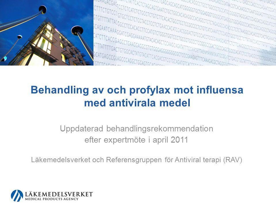 Behandling av och profylax mot influensa med antivirala medel