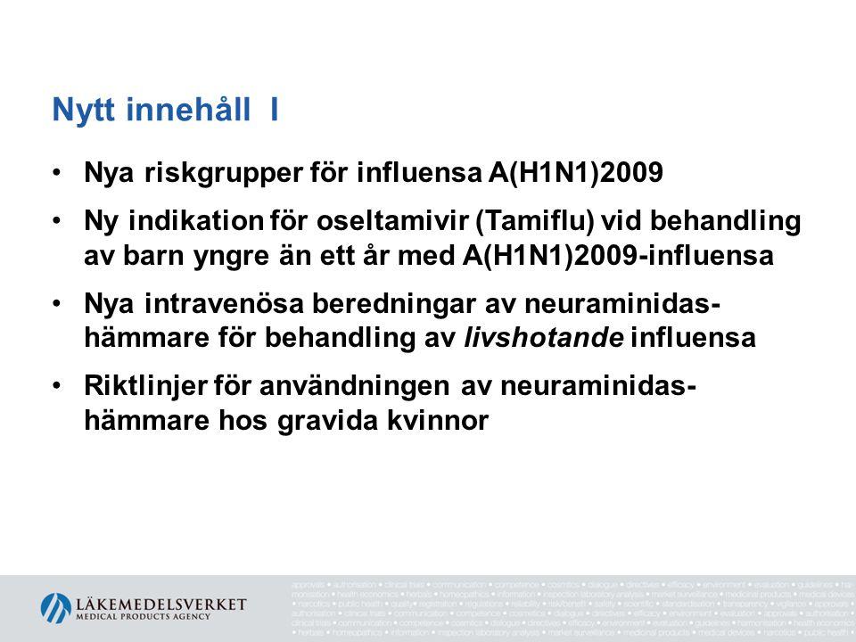 Nytt innehåll I Nya riskgrupper för influensa A(H1N1)2009