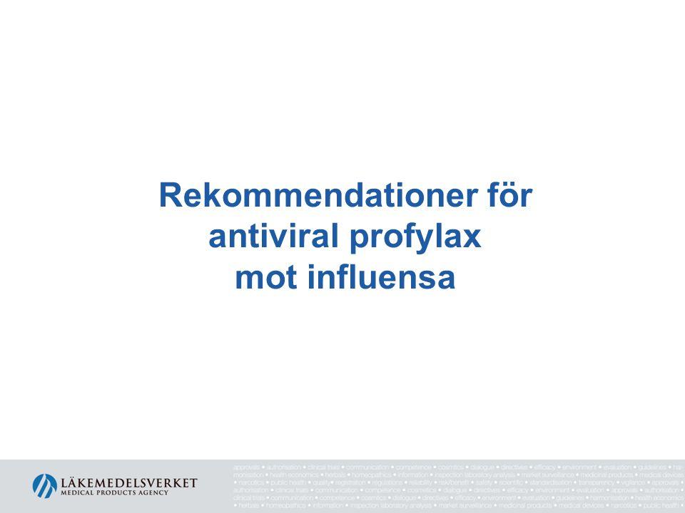 Rekommendationer för antiviral profylax mot influensa