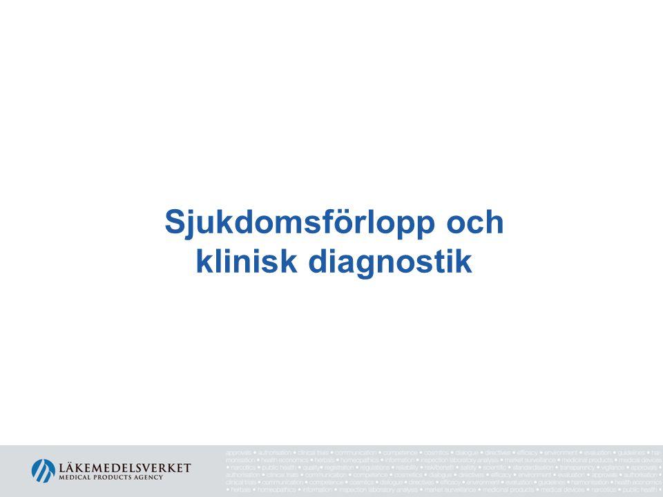 Sjukdomsförlopp och klinisk diagnostik