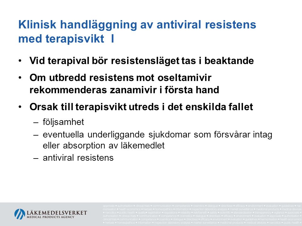 Klinisk handläggning av antiviral resistens med terapisvikt I