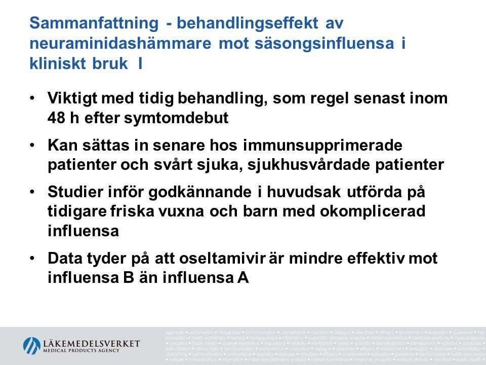 Sammanfattning - behandlingseffekt av neuraminidashämmare mot säsongsinfluensa i kliniskt bruk I