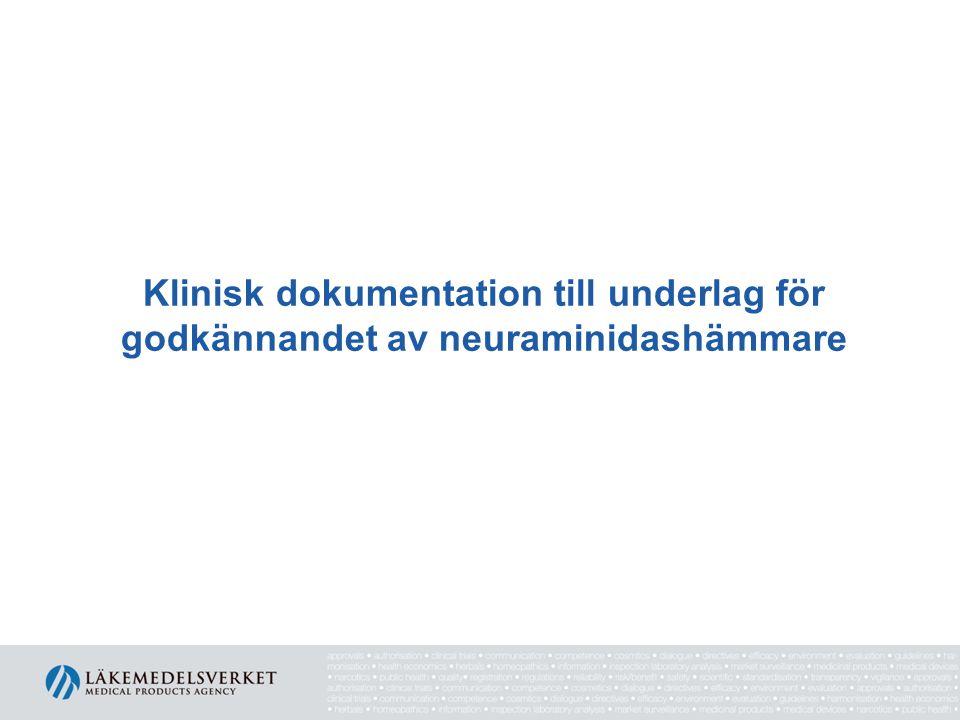 Klinisk dokumentation till underlag för godkännandet av neuraminidashämmare