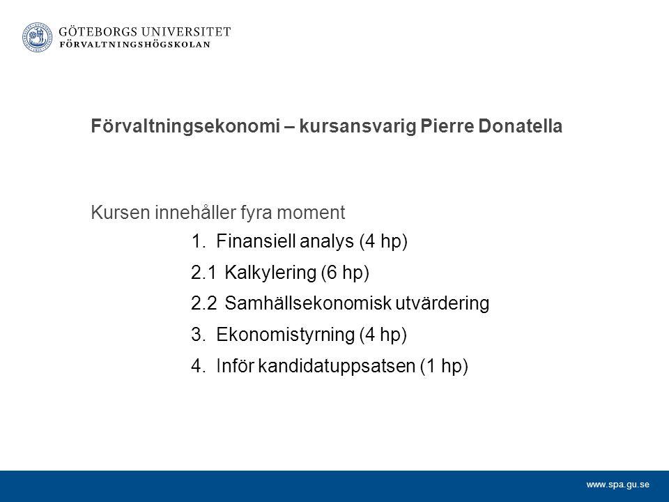 Förvaltningsekonomi – kursansvarig Pierre Donatella